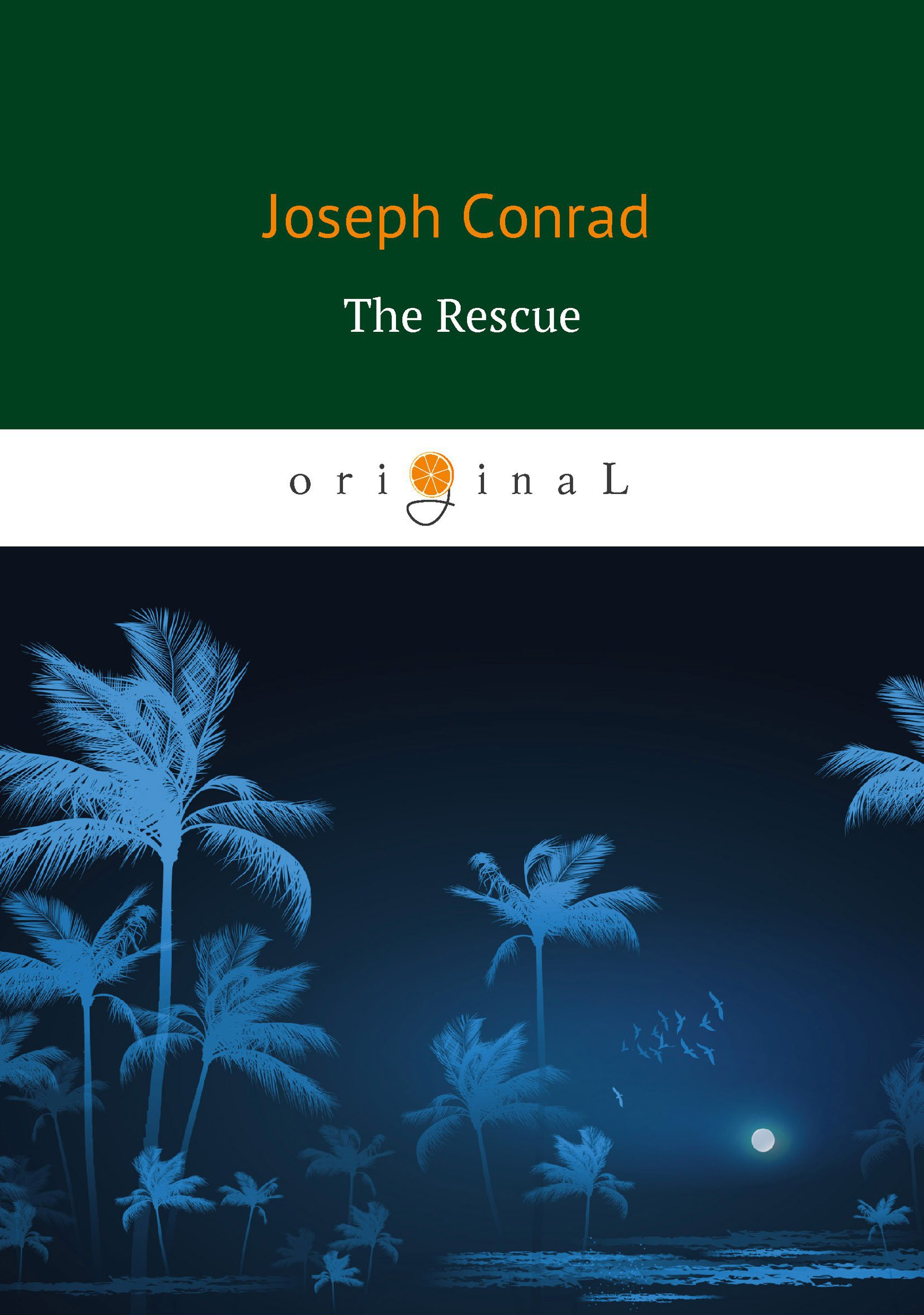 Conrad J. The Rescue = Спасение: роман на англ.яз literally