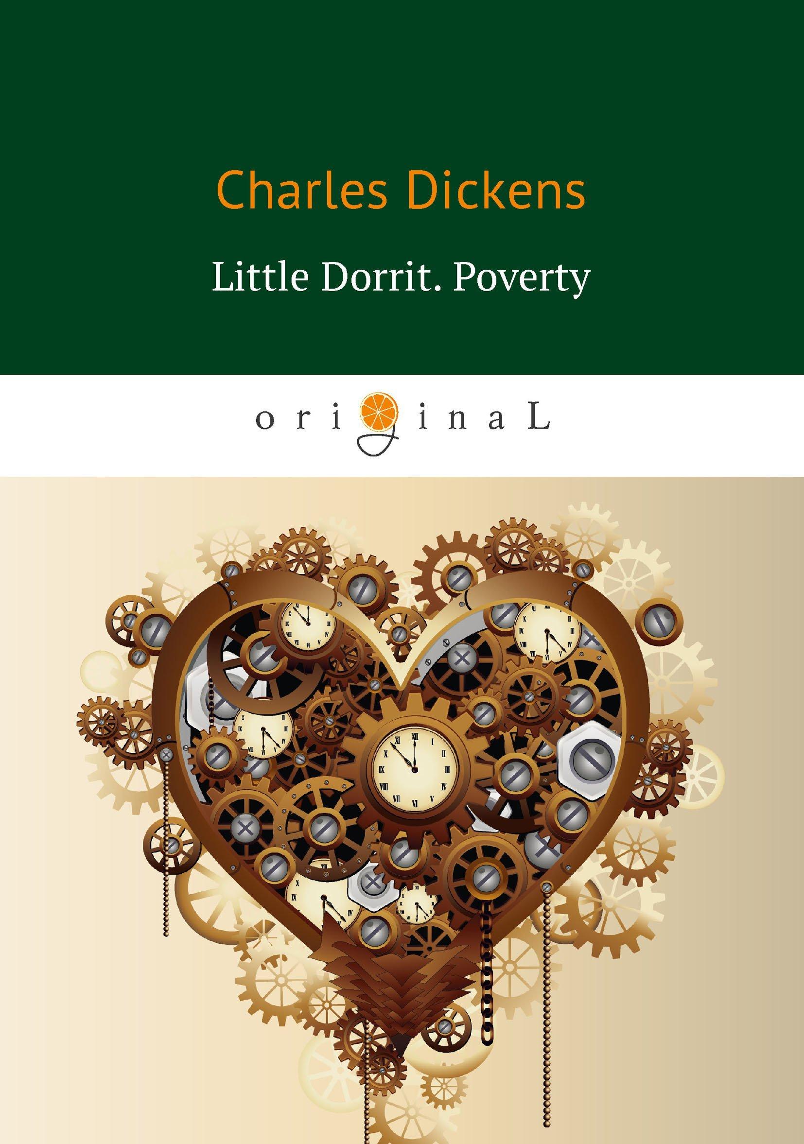Диккенс Чарльз Little Dorrit. Poverty. Book the First = Крошка Доррит. Бедность: роман на англ.яз недорого