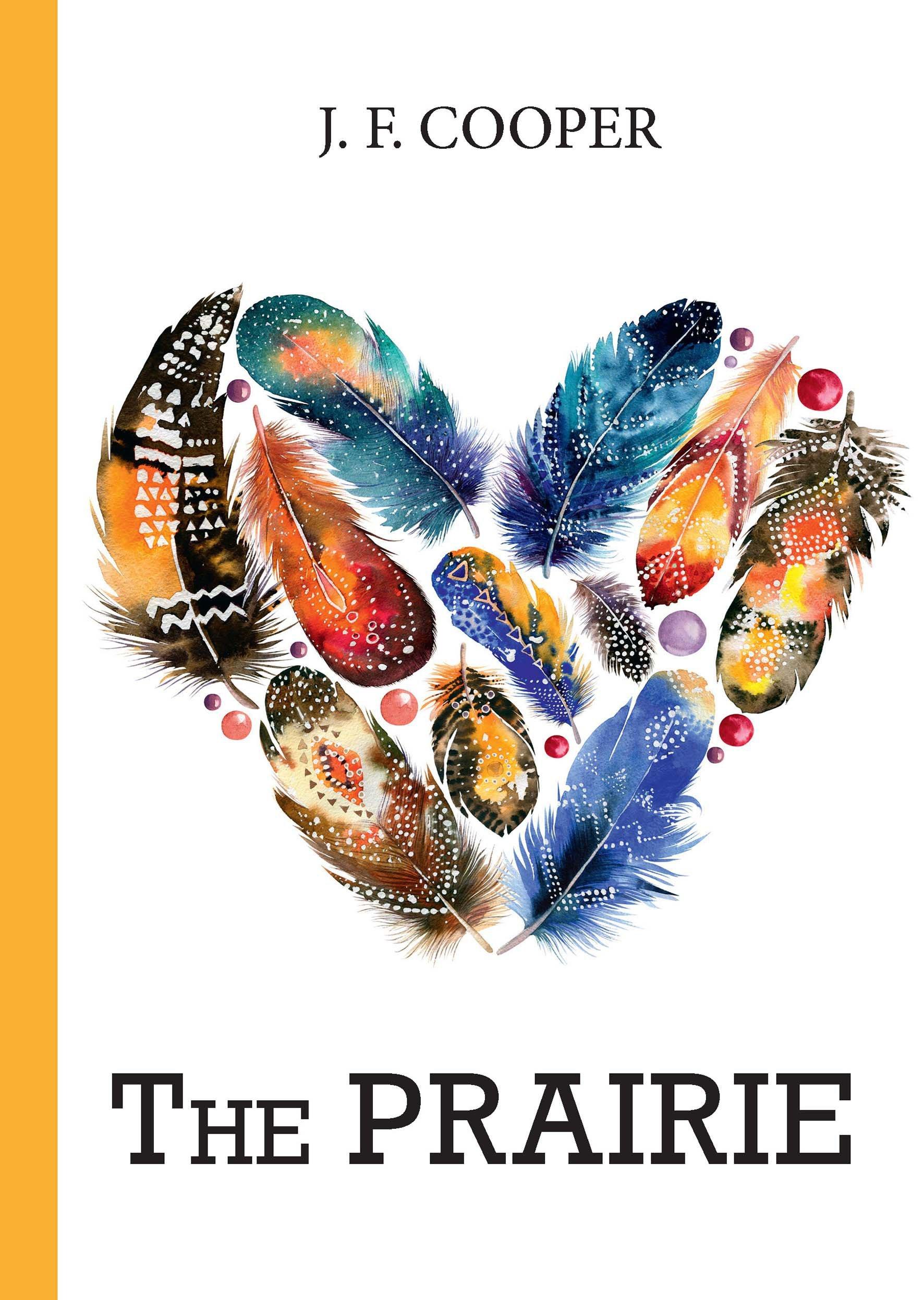 Купер Джеймс Фенимор The Prairie = Прерия: роман на англ.яз недорого