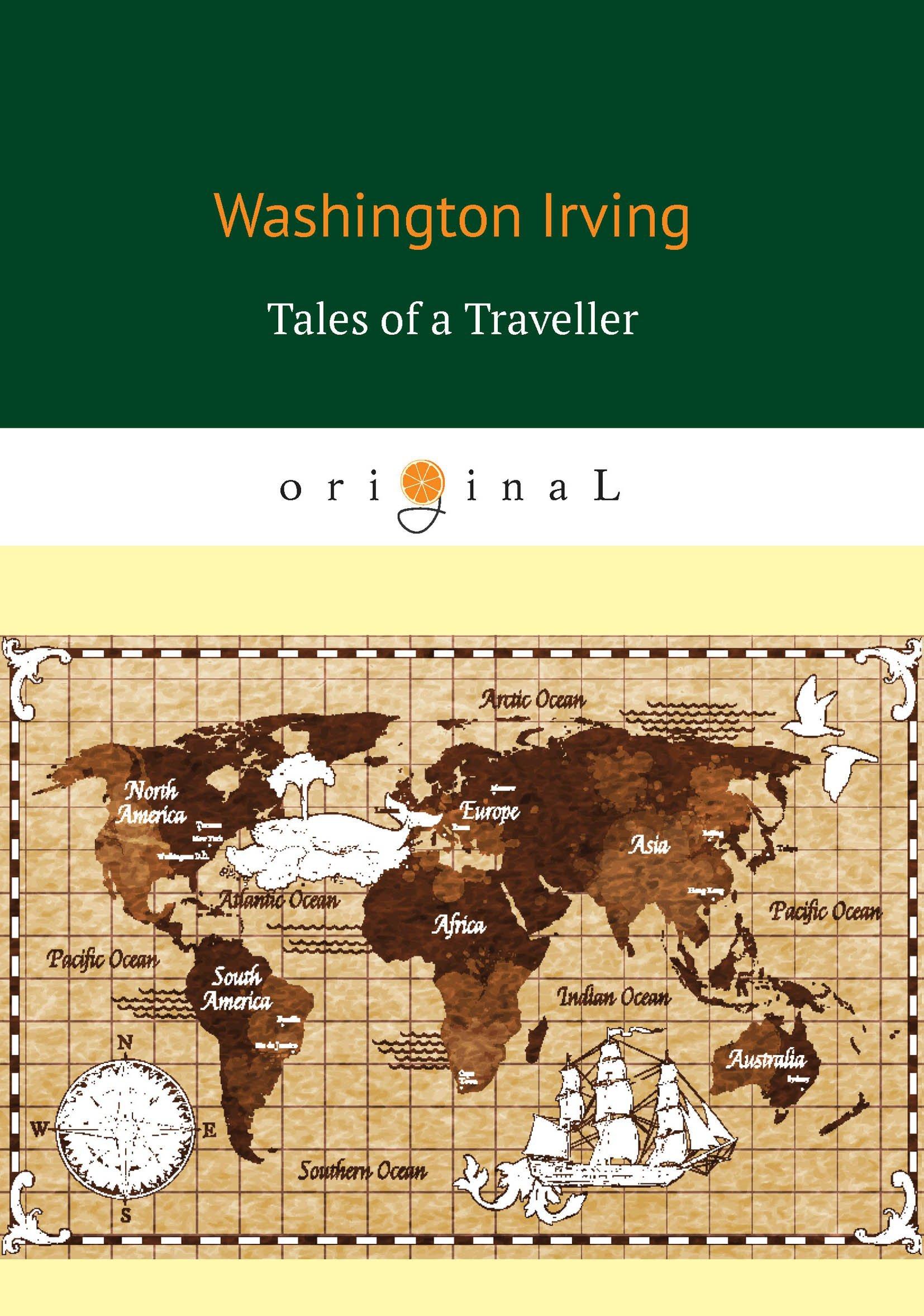 Ирвинг Вашингтон Tales of a Traveller = Рассказы путешественника вьюницкая е ред 33 лучших юмористических рассказа на английском 33 best humorous short stories