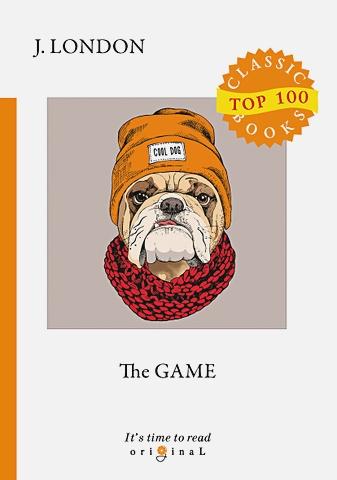 London J. - The Game = Игра: на англ.яз обложка книги