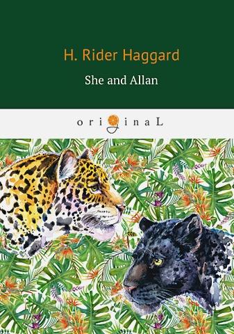 Haggard H.R. - She and Allan = (Она и Аллан: на англ.яз обложка книги