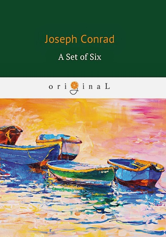Conrad J. - A Set of Six = Набор из шести: роман на англ.яз обложка книги