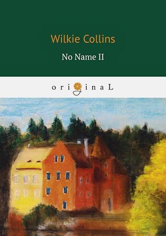 Collins W. - No Name II = Без Имени 2: на англ.яз обложка книги