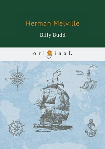 Melville H. - Billy Budd = Билли Бад: на англ.яз обложка книги