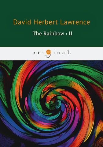 Lawrence D.H. - The Rainbow 2 = Радуга 2: на англ.яз обложка книги