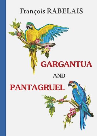 Rabelais F. - Gargantua and Pantagruel = Гаргантюа и Пантагрюэль: на англ.яз обложка книги