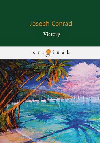 Conrad J. - Victory = Победа: роман на англ.яз обложка книги