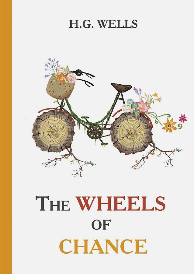 Wells H.G. - The Wheels of Chance = Колеса Фортуны: роман на англ.яз обложка книги