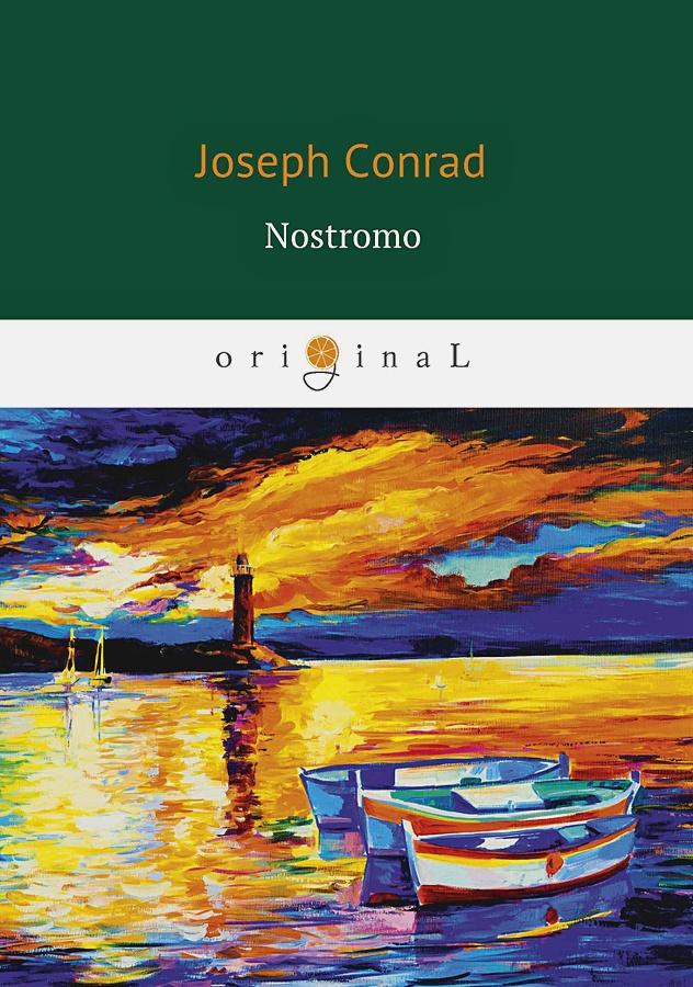 Conrad J. - Nostromo = Ностромо: роман на англ.яз обложка книги