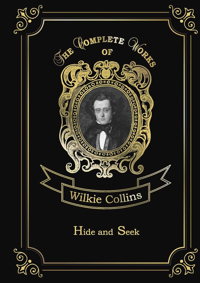 Collins W. - Hide and Seek = Игра в прятки: на англ.яз обложка книги