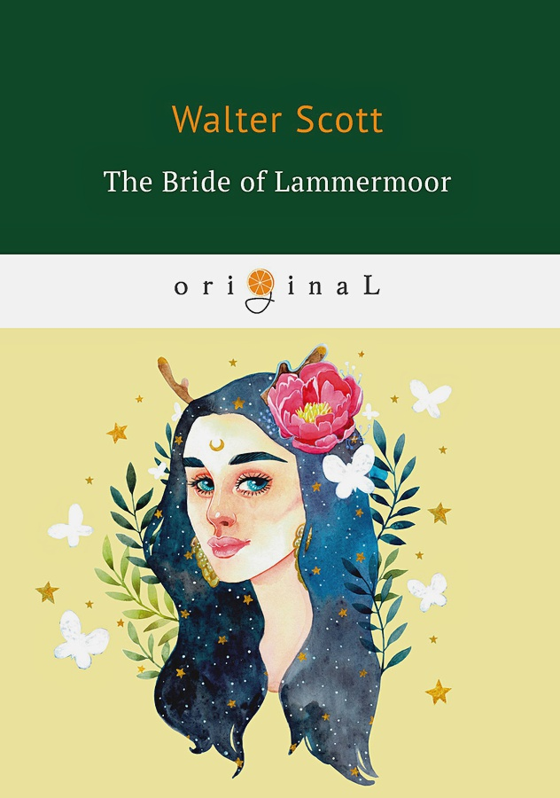 Scott W. - The Bride of Lammermoor = Ламмермурская невеста: на англ.яз обложка книги