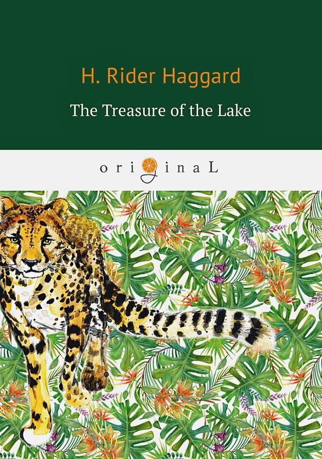 Haggard H.R. - The Treasure of the Lake = Сокровища озера: на англ.яз обложка книги