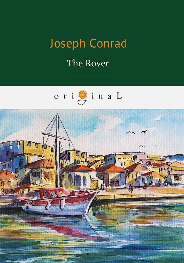 Conrad J. - The Rover = Корсар: роман на англ.яз обложка книги