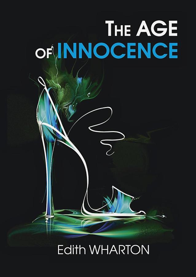 Wharton E. - The Age of Innocence = Эпоха невинности: роман на англ.яз обложка книги
