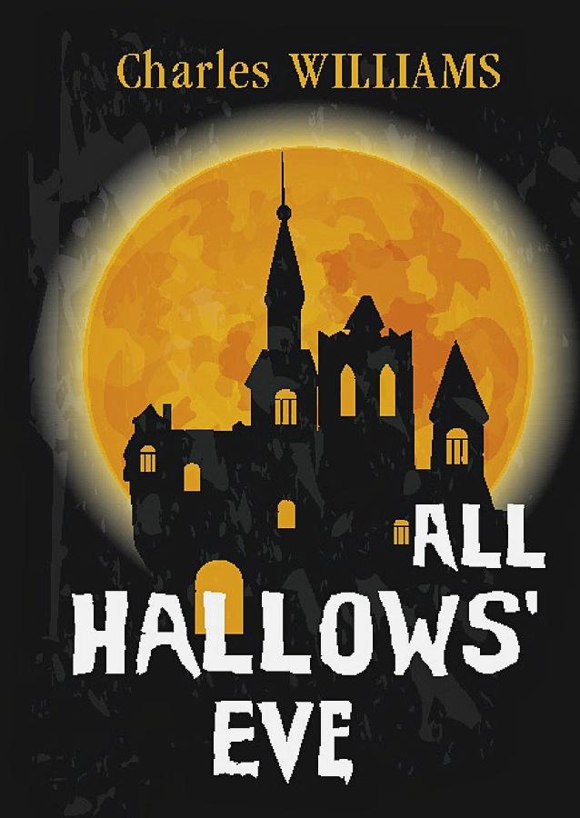 Williams C. - All Hallows' Eve = Канун дня Всех Святых: на англ.яз обложка книги