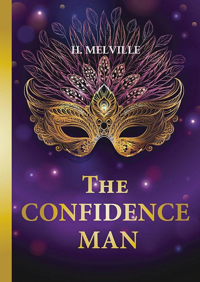 Melville H. - The Confidence Man = Искуситель: роман на англ.яз обложка книги