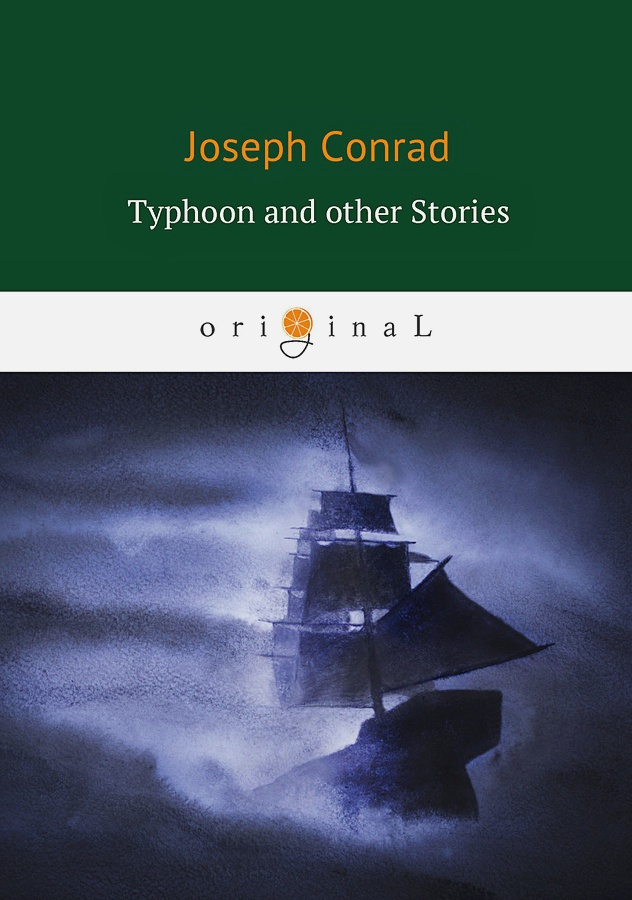 Conrad J. - Typhoon and other Stories = Тайфун: на англ.яз обложка книги