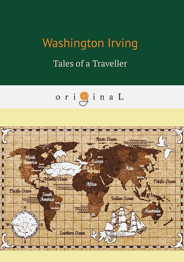 Irving W. - Tales of a Traveller = Рассказы путешественника обложка книги