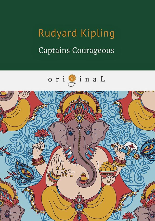 Kipling R. - Captains Courageous = Смелые капитаны: книга на английском языке обложка книги